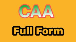 CAA Full Form