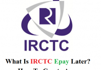 What Is IRCTC Epay Later? how To Create An Account In It?